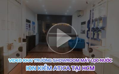 Video khai trương showroom máy lọc nước ion kiềm ATICA tại HCM