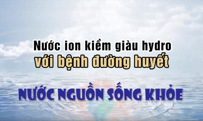 nước ion kiềm giàu hydro với bệnh đường huyết